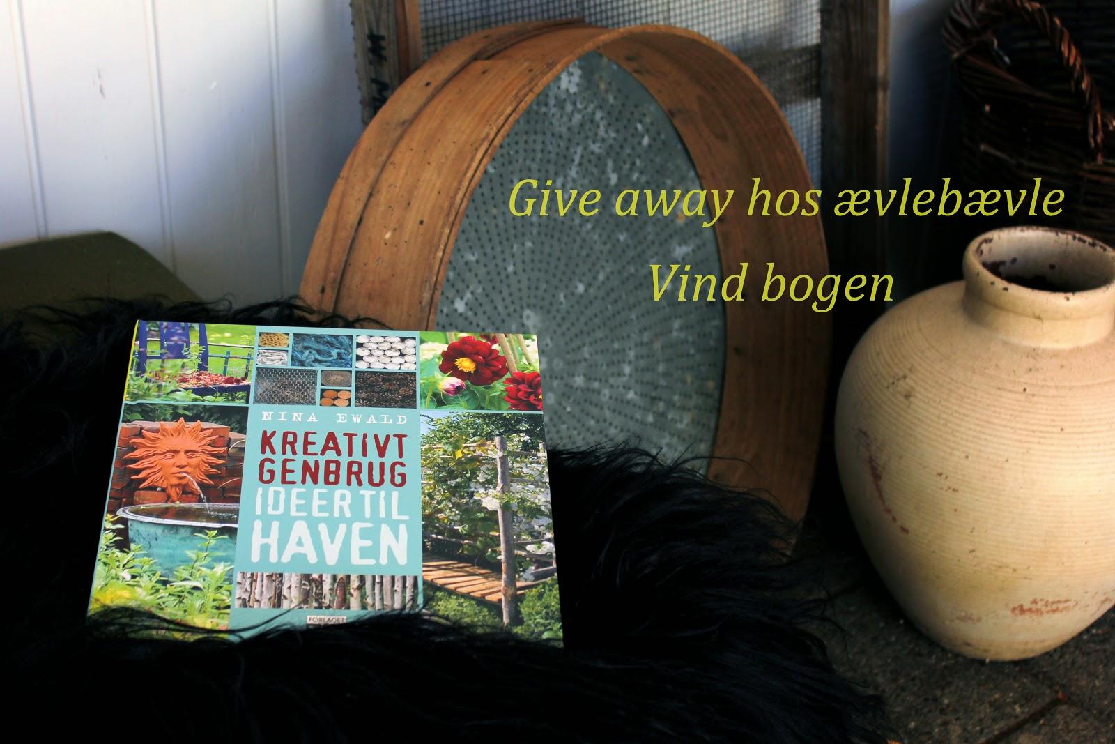 ævlebævle: give away, vind bogen kreativ genbrug ideer til haven