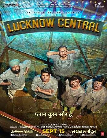 Lucknow Central 2017 Hindi 400MB HDRip 480p ESubs