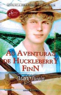 Resenha: As Aventuras de Huckleberry Finn de Mark Twain / NOTA ****