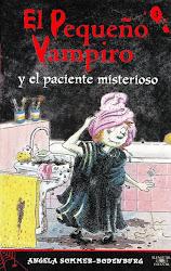 EL PEQUEÑO VAMPIRO Y EL PACIENTE MISTERIOSO...ANGELA SOMMER  B.