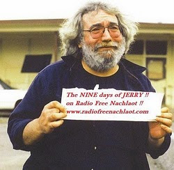 The  9 DAYS OF JERRY on Radio Free Nachlaot!