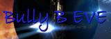 Bully B EVE