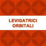 Levigatrici Orbitali