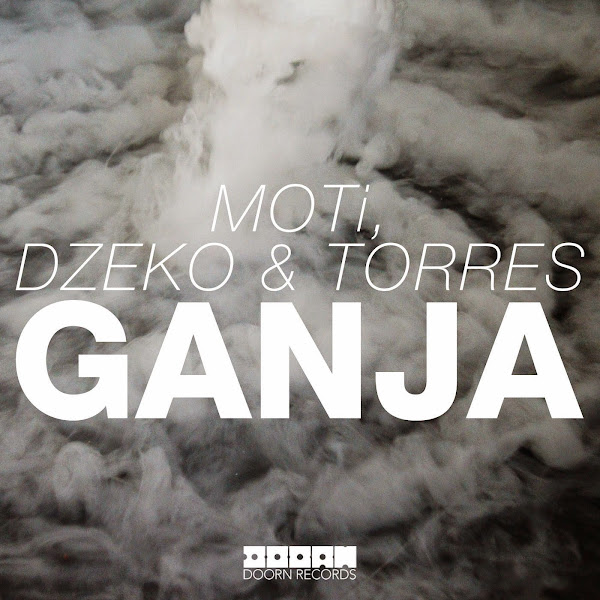 MOTi, Dzeko & Torres - Ganja - Single  Cover