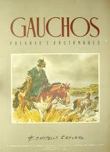 Gauchos Prendas y Costumbres