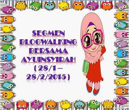 http://www.ayuinsyirah.my/2015/01/segmen-blogwalking-bersama-ayuinsyirah.html