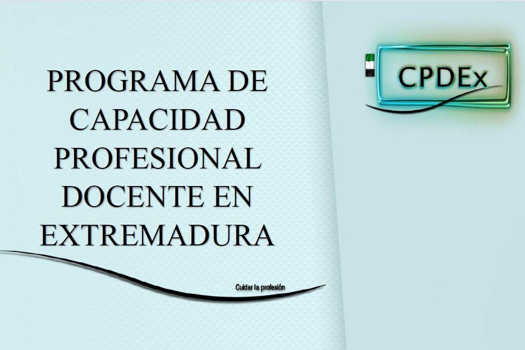 LA CAPACIDAD PROFESIONAL DOCENTE. Extremadura.