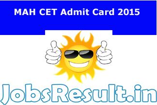 MAH CET Admit Card 2015