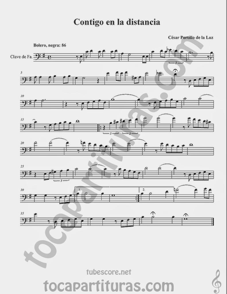 Contigo a la Distancia Partituras en Clave de  Fa en 4º Línea para Trombón, Chelo, Fagot, Bombaridno, Tuba y otros instrumentos  Sheet Music in Bass Clef for Trombone, Chelo, Bassoon, Tube, Euphonium...