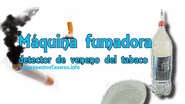 Máquina fumadora, detector de veneno de veneno del tabaco, experimentos sencillos, experimentos del tabaco, experimentos caseros