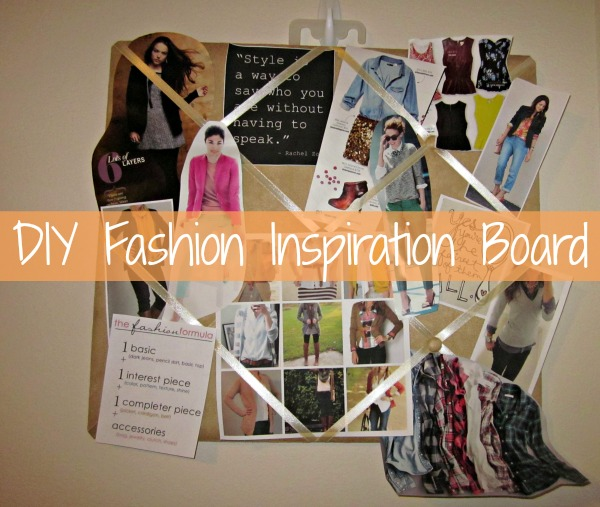 DIY Fashion Inspiration Board | by Framed Frosting