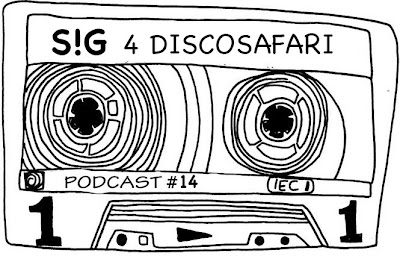 discosafari - podcast 14 - S!G