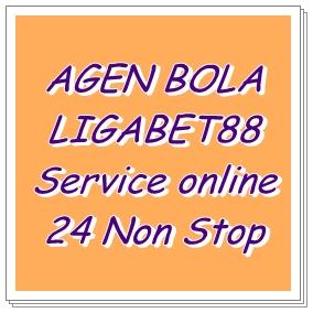 AGEN BOLA LIGABET88 Service online 24 Non Stop