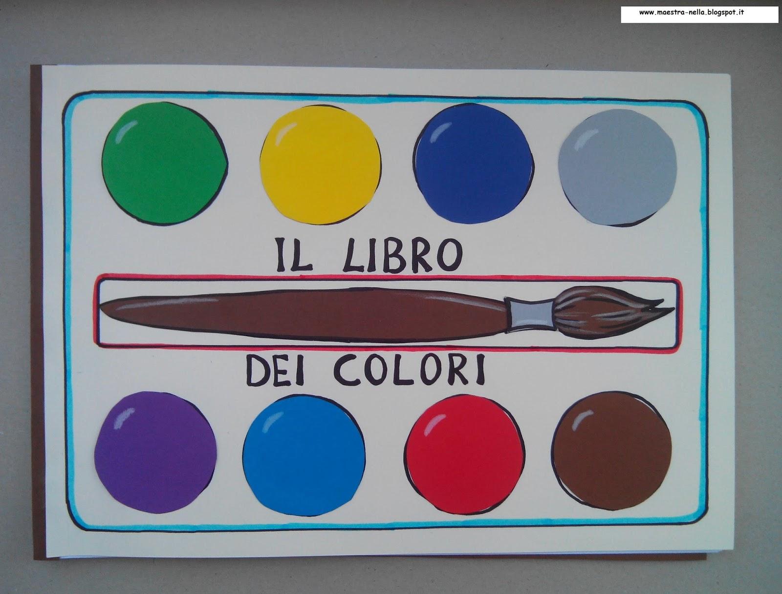 Favoloso maestra Nella: il libro dei colori KN25