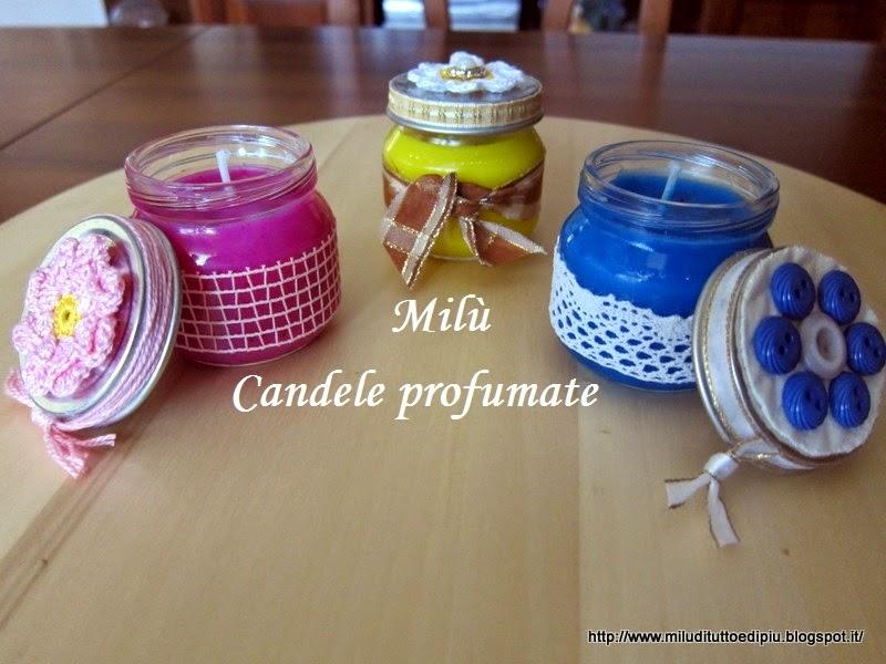 Mil di tutto e di pi candele profumate fatte in casa - Candele di cera fatte in casa ...