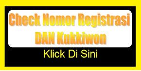 Check Nomor Registrasi DAN Kukkiwon