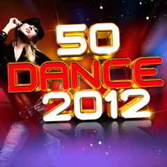 50dance Download   VA   50 Dance 2012