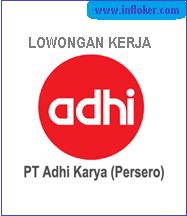 Info Lowongan Kerja PT Adhi Karya (Persero) Tbk