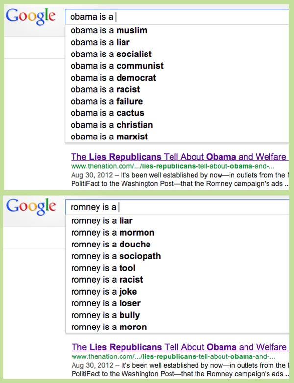 Google search suggestions for 'Obama is a' and 'Romney is a'