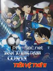 Xem phim Conan: Tiền Đạo Thứ 11