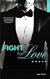 http://lesreinesdelanuit.blogspot.fr/2015/05/fight-for-love-t4-rogue-de-katy-evans.html