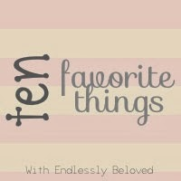http://endlesslybeloved.blogspot.com/search/label/ten%20favorite%20things