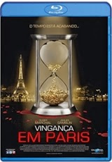 Download Vingança em Paris Dublado RMVB + AVI Dual Áudio BDRip + 720p e 1080p Bluray Torrent
