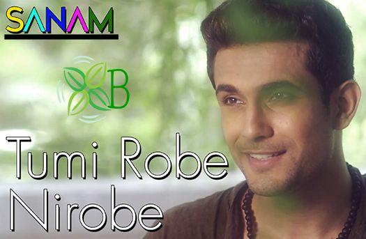 Tumi Robe Nirobe, Sanam Puri, Bengali Song, Rabindra Sangeet