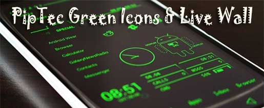 PipTec Green Icons & Live Wall Apk v1.2.8