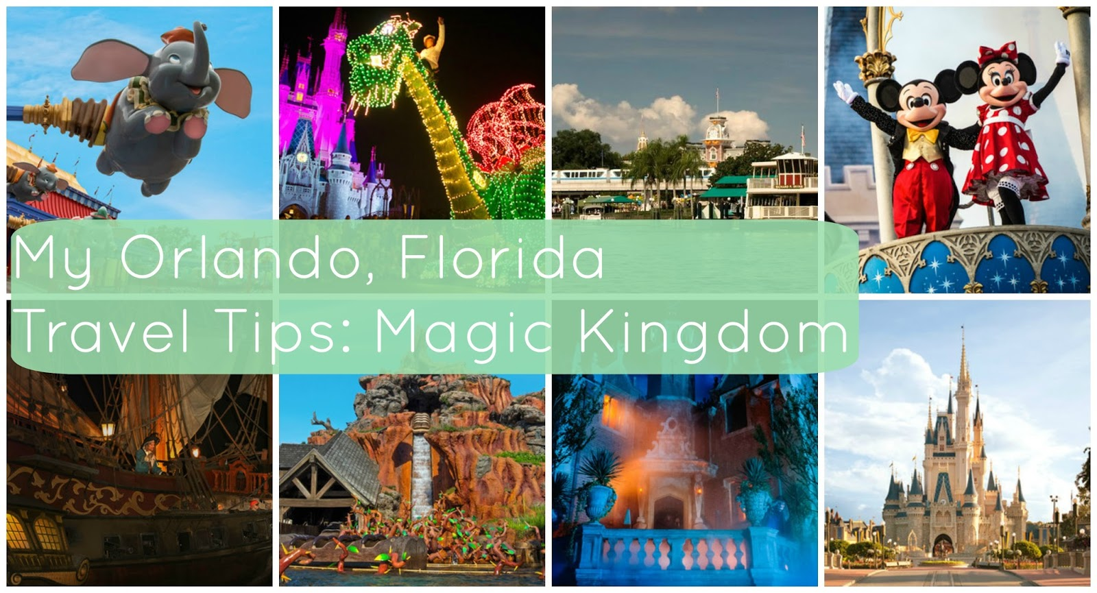 Disney Magic Kingdom Travel Tips