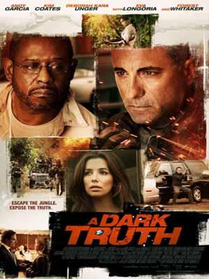 Sự Thật Bóng Tối - A Dark Truth (2012)