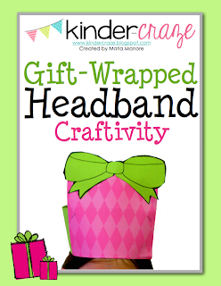 FREE gift-wrapped headband craftivity from Kinder-Craze