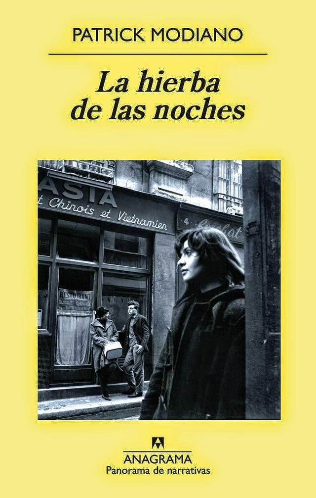 """""""La hierba de las noches"""" - Patrick Modiano"""