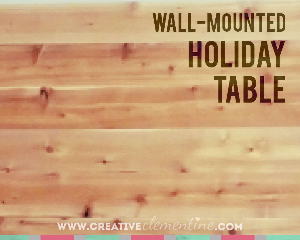 DIY Wall Mounted Table Top