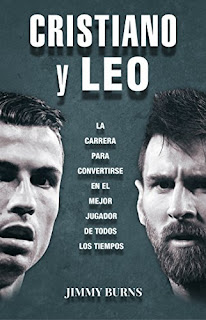 Cristiano y Leo- Jimmy Burns