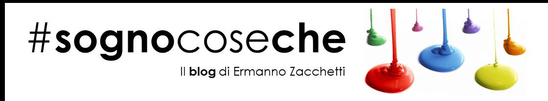 Il Blog di Ermanno Zacchetti