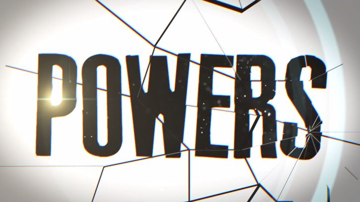 Powers - Episode 1.01 - Available to Watch Now by everyone + Poll