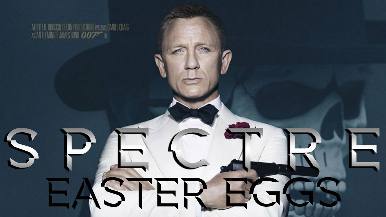 James Bond Spectre movie homages Easter Eggs