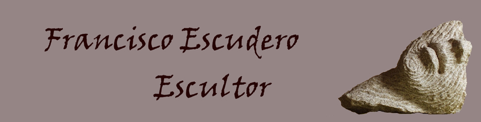 Francisco Escudero Escultor