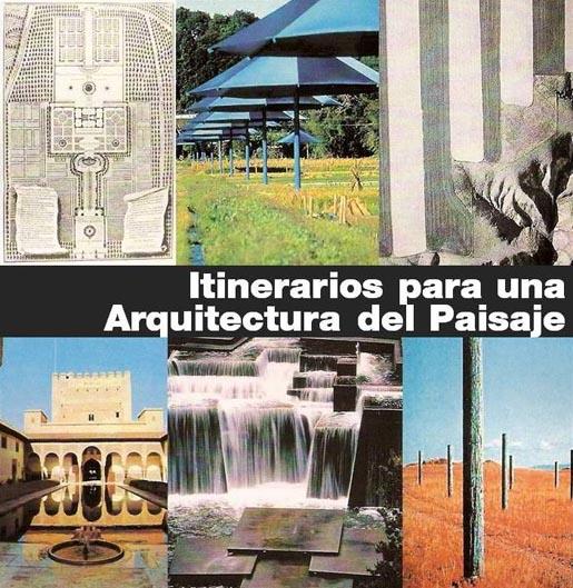 Urban networks itinerarios para una arquitectura del for Arquitectura del paisaje