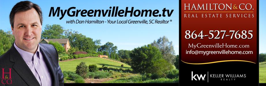 Greenville, SC Real Estate Video Blog with Dan Hamilton