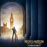 Here's the Trailer and Poster For Night at the Museum 3: Secret of the Tomb!