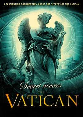 Watch Secret Access: The Vatican 2011 BRRip Hollywood Movie Online | Secret Access: The Vatican 2011 Hollywood Movie Poster