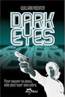 http://www.leslecturesdemylene.com/2013/01/dark-eyes-de-william-richter.html