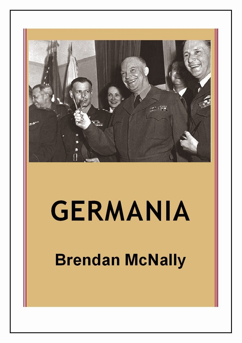 http://www.amazon.co.uk/Germania-Brendan-McNally-ebook/dp/B00BROR8RQ/ref=sr_1_fkmr0_3?ie=UTF8&qid=1391531074&sr=8-3-fkmr0&keywords=germania+brendan+mcnally