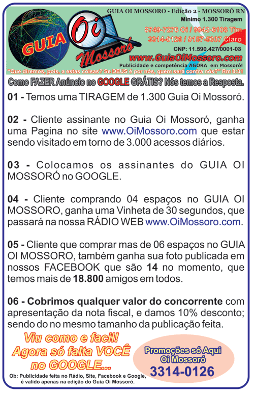 http://www.oimossoro.com.br/rn/index.php?option=com_content&view=article&id=9499:promocoes-no-guia-oi-mossoro&catid=652:guia-oi-mossoro-edicao-02-maio-2014&Itemid=57