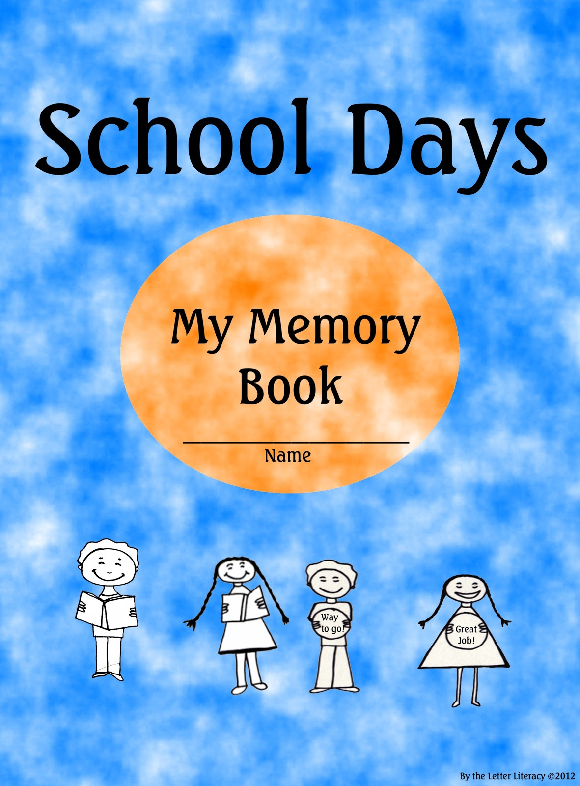Memory Book Cover Printable : By the letter literacy free download school days memory