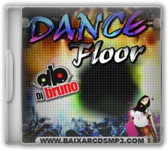 Baixar CD Dance Floor - Dj Bruno Grtis
