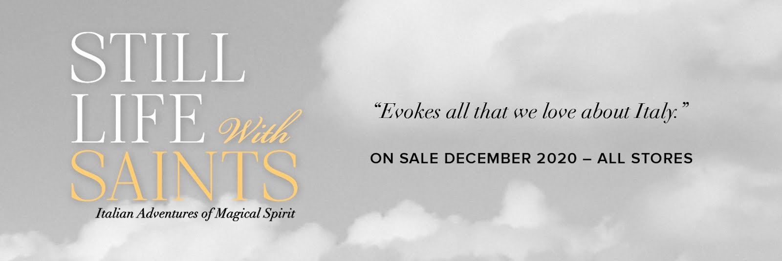 STILL LIFE WITH SAINTS Released DECEMBER 2020 | Click on the banner to buy the book