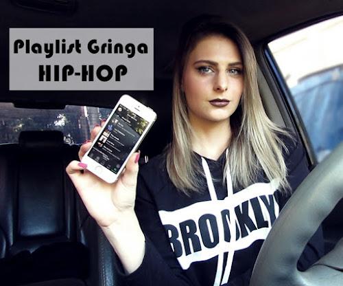 VÍDEO NOVO | Minha Playlist Gringa Hip-Hop